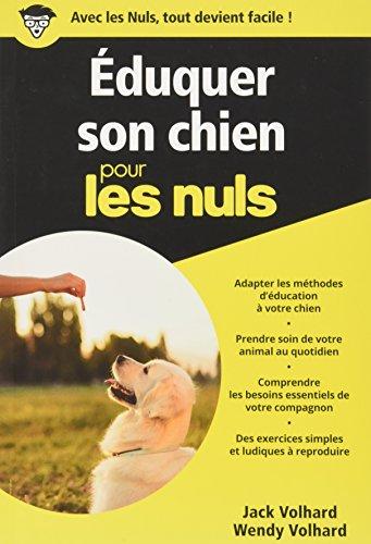 Eduquer son chien pour les Nuls poche par Jack VOLHARD