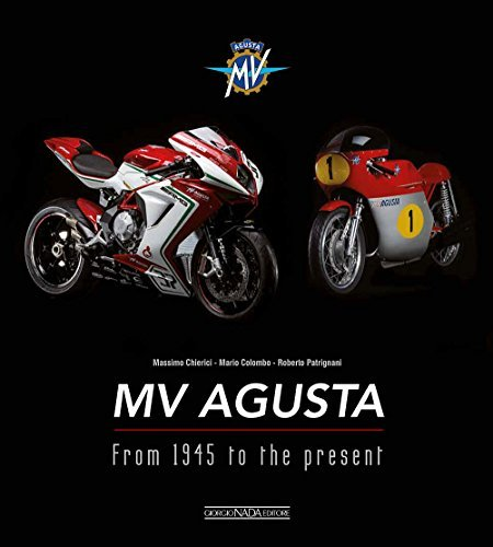MV Agusta: From 1945 to the present by Mario Colombo (2016-05-15)