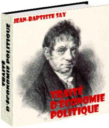 Traité d'économie politique par Jean-Baptiste  SAY