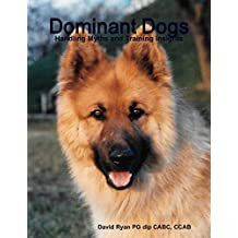 Dominant Dogs - Handling Myths and Training Insights