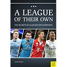 League of Their Own: The Secrets of Club Soccer Champions