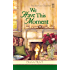 We Have This Moment (Tales from Grace Chapel Inn Book 11)
