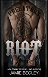 Riot (Predators MC Book 1) (English Edition)
