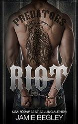 Riot (Predators MC Book 1)
