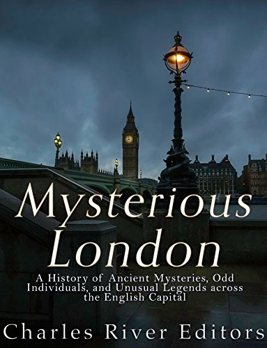 Mysterious london a history of ancient mysteries odd individuals mysterious london a history of ancient mysteries odd individuals and unusual legends across fandeluxe Gallery
