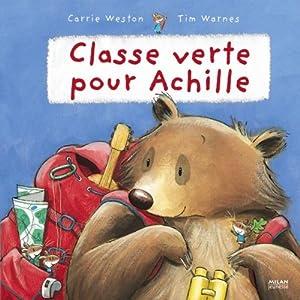 """Afficher """"Classe verte pour Achille"""""""