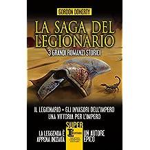 La saga del legionario (Italian Edition)