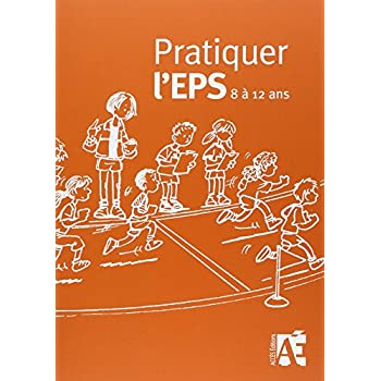 Pratiquer l'EPS - Cycle 3