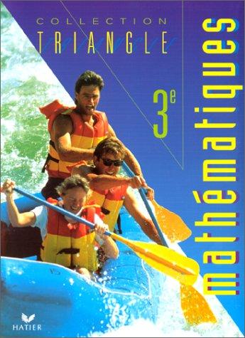 Triangle : Mathématiques 3ème (livre de l'élève)