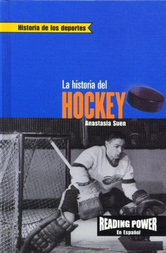 La Historia del Hockey (Historia de los Deportes)