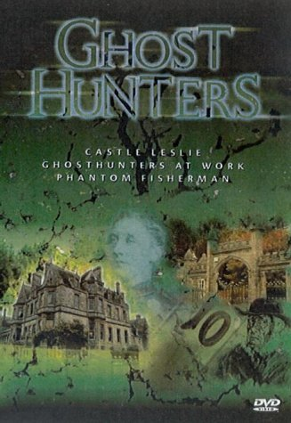 Ghost Hunters: Castle Leslie/Ghosthunters At Work/Phantom Fish... [DVD]