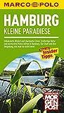 MARCO POLO Reiseführer Hamburg Kleine Paradiese: Die Stadt und ihre Umgebung, wie man sie nicht kennt