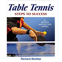Table Tennis: Steps to Success (Steps to Success Sports Series) (English Edition)