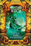 Weatherwitch (Crowthistle Chronicles)