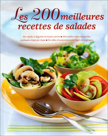 Les 200 meilleures recettes de salades par Steven Wheeler