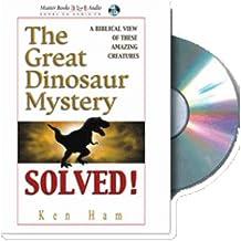 GREAT DINOSAUR MYSTERY SOLVED AUDIO BOOK (Ken Ham's Creation Audio)