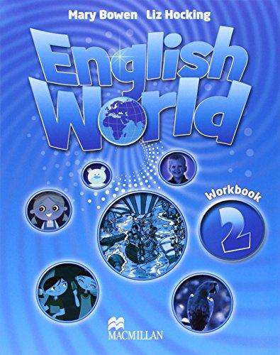 English World 2: Work Book por Liz Hocking, Mary Bowen