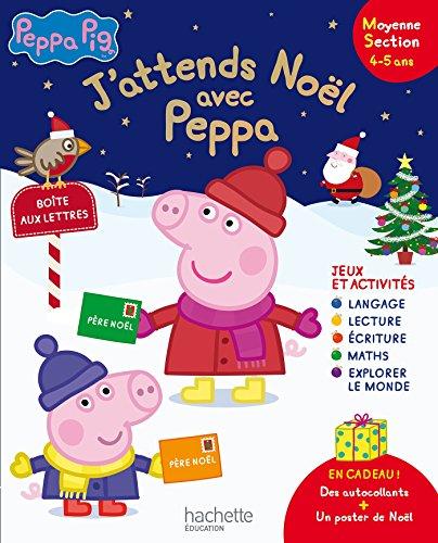 J'attends Noël avec Peppa Pig MS par Collectif