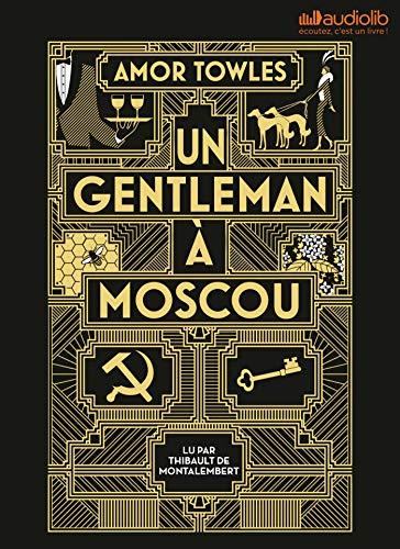 Un gentleman à Moscou: Livre audio 2 CD MP3 par Amor Towles