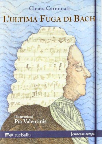L'ultima fuga di Bach