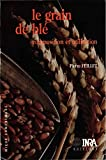 Image de Le grain de blé: Composition et utilisation