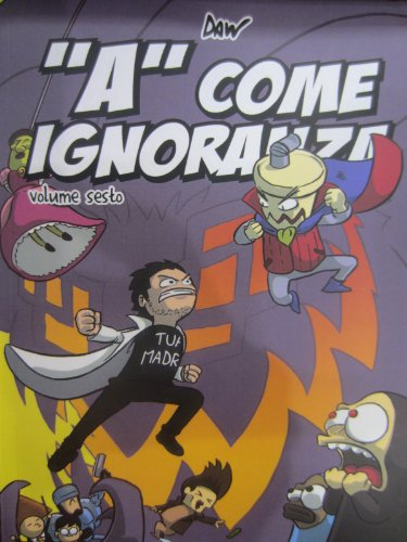 «A» come ignoranza: 6