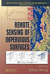 [Remote Sensing of Impervious Surfaces] (By: Qihao Weng) [published: October, 2007]