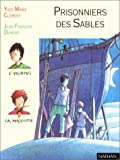 """Afficher """"Prisonniers des sables"""""""