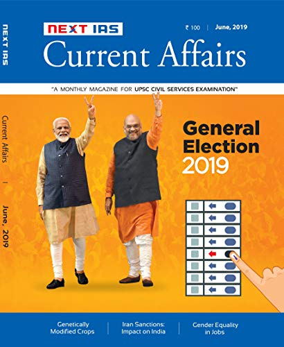 Current Affairs NEXT IAS - June 2019 Competitive Examinations