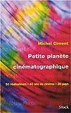 Petite planète cinématographique - 50 réalisateurs, 40 ans de cinéma, 30 pays