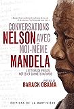 Conversations avec moi-même: Lettres de prison, notes et carnets intimes