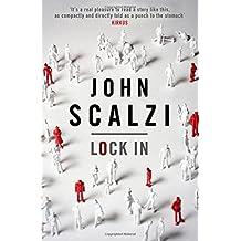 By John Scalzi Lock In