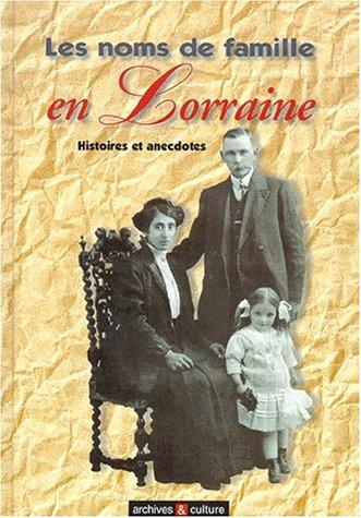 Les noms de famille en Lorraine par Daniel Bontemps