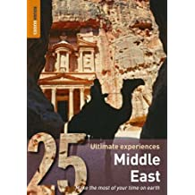 Middle East: 25 Ultimate Experiences (Rough Guide 25s)