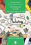 Praxiswörterbuch für Marketing und Vertrieb: Deutsch-Persisch Dari / Persisch Dari-Deutsch (Praxiswörterbuch für die Arbeitswelt, Band 7)