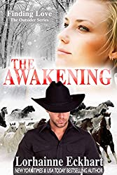 The Awakening (Finding Love ~ The Outsider Series Book 3) (English Edition)