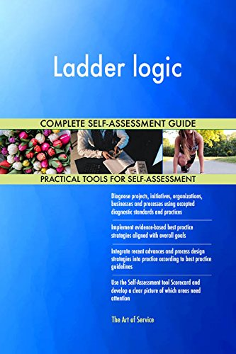 Chart Ladder (Ladder logic All-Inclusive Self-Assessment - More than 680 Success Criteria, Instant Visual Insights, Comprehensive Spreadsheet Dashboard, Auto-Prioritized for Quick Results)