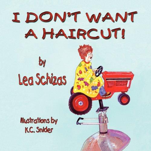 I Don't Want a Haircut