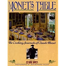 Monet's Table: The Cooking Journals of Claude Monet by Claire Joyes (2006-12-12)