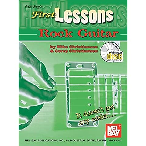 Mel Bay's First Lessons Rock Guitar Book/CD Set by Mike Christiansen (2002-01-23) - First Lessons Rock Guitar