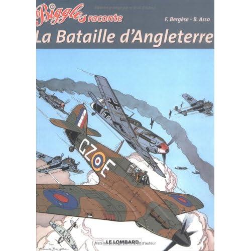 Biggles raconte, tome 1 : La Bataille d'Angleterre