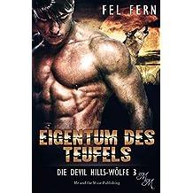 Eigentum des Teufels (Die Devil Hills-Wölfe 3)