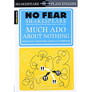 No Fear. Much Ado about Nothing (No Fear Shakespeare)