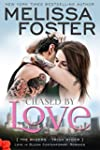 Chased by Love (Love in Bloom: The Ry...