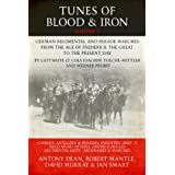 Tunes of Blood & Iron: German Regimental & Parade Marches from Frederick the Great to the Present Day