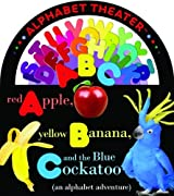 Red Apple, Yellow Banana and the Blue Cockatoo (an alphabet adventure) (ConceptTheater Book series) by Christopher Franceschelli (2012-07-01)