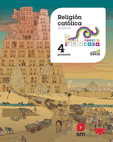 Religion catolica. 4 Primaria Nuestra casa (Andalucia)