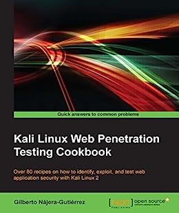 Kali Linux Web Penetration Testing Cookbook eBook: Gilberto