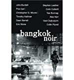 Bangkok Noir Moore, Christopher G ( Author ) Mar-17-2011 Paperback