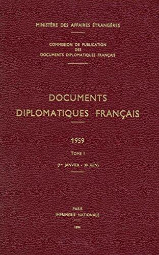 Documents Diplomatiques Francais, 1959: 1er-janvier - 30 Juin